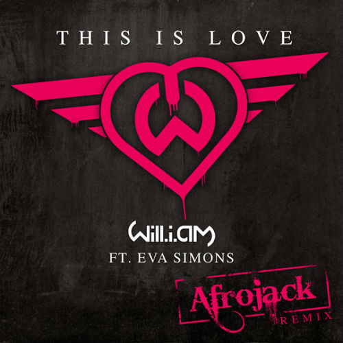 Afrojack Will.I.Am Eva Simons This Is Love Remix never miss the beat