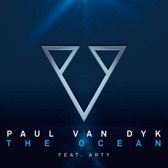 Paul van Dyk Arty The Ocean never miss the beat