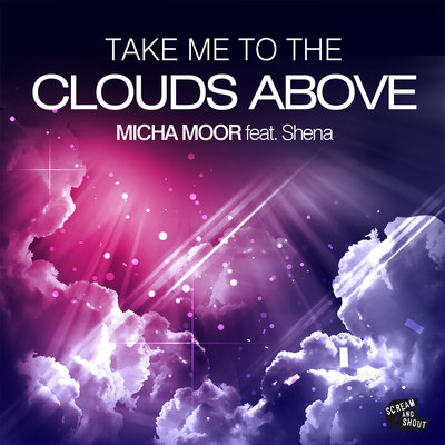 Take Me To The Clouds Above Micha Moor never miss the beat