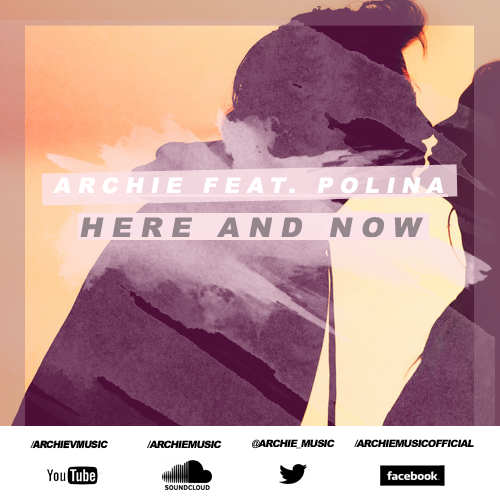 Here And Now Archie Polina never miss the beat