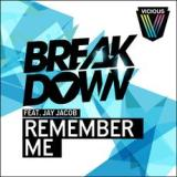 Remember Me (Ken Loi Remix) – Breakdown feat. Jay Jacobs