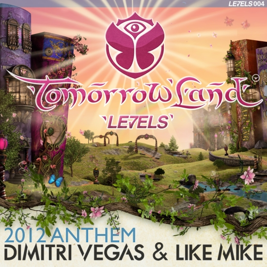 Tomorrowland Anthem 2012 Dimitri Vegas & Like Mike never miss the beat