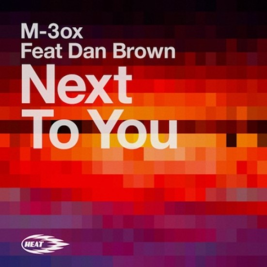 Next To You M-3ox Dan Brown never miss the beat