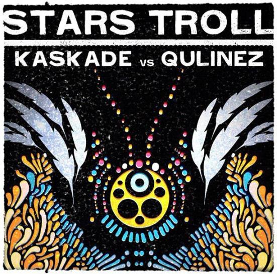 Stars Troll Kaskade Freaks Of Nature never miss the beat
