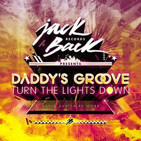 Turn The Lights Down David Guetta Daddy's Groove never miss the beat