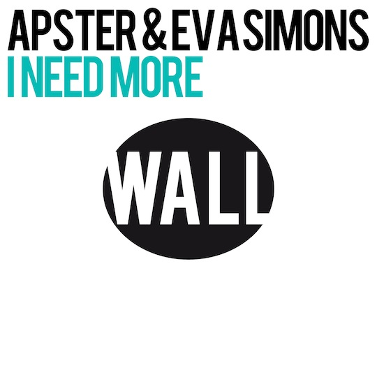 Wall Recordings Apster Evan Simons I Need More never miss the beat