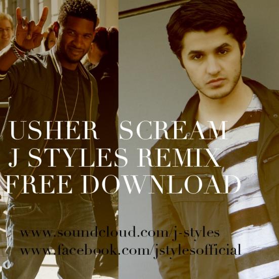 J Styles Scream Usher never miss the beat