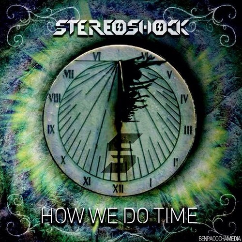 How We Do Time Stereoshock Edit never miss the beat