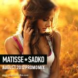 August 2012 Promo Mix – Matisse &Sadko