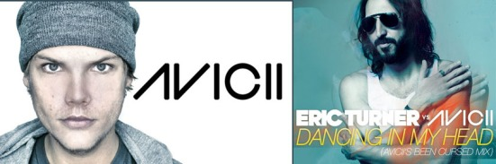 Dancin In My Head Eric Turner Avicii never miss the beat