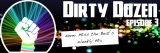 Dirty Dozen Episode 3 – Never Miss The Beat's Weekly Mix
