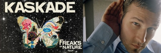 Freaks Of Nature Kaskade never miss the beat
