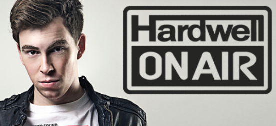 Hardwell On Air Hardwell never miss the beat