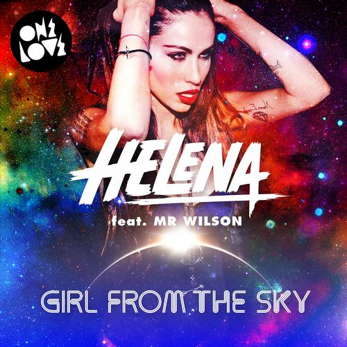 Helena Mr. Wilson Girl From The Sky never miss the beat
