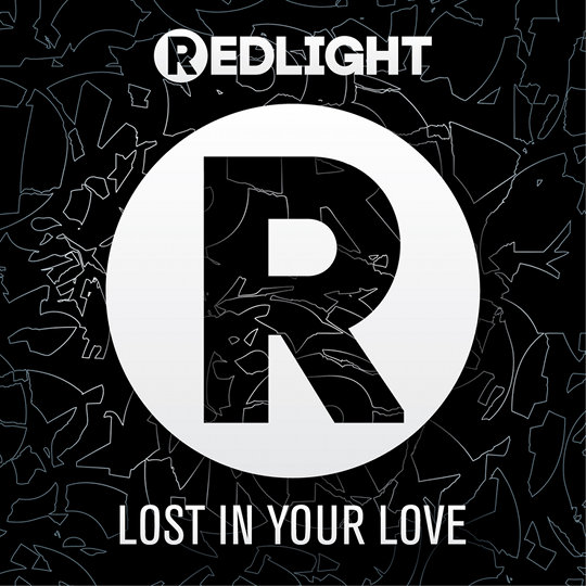 Redlight-Lost-In-Your-Love Never Miss the Beat United Kingdom