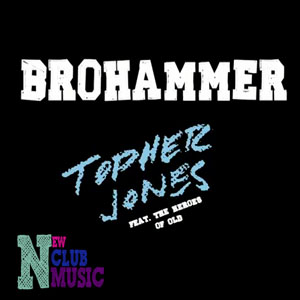 Topher jones- Brohammer( Nari& Miliani Dub mix) Never miss the Beat Italy