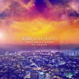 A Million Lights (Bauer & Lanford Remix) – Grant Smillie &Walden