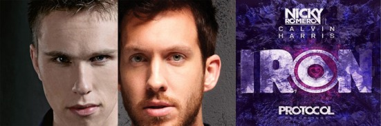 Iron Nicky Romero Calvin Harris never miss the beat